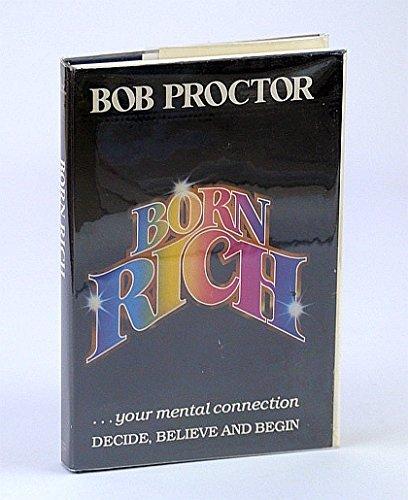You Were Born Rich by Bob Proctor (1984-12-24)
