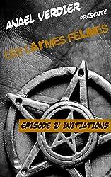 Les Larmes Félines: Episode 2: Initiations