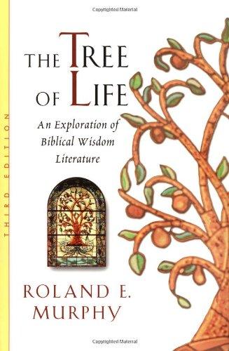 Murphy, R: The Tree of Life: an Exploration of Biblical Wisd