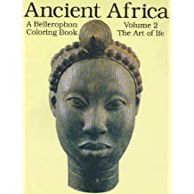 A Coloring Book of Ancient Africa: The Art of Ife