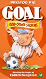 Picture Of Preston Pig: Goal! And Other Stories [VHS] [2000]