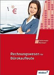 Rechnungswesen für Bürokaufleute: Schülerbuch, 14., neu bearbeitete Auflage, 2012