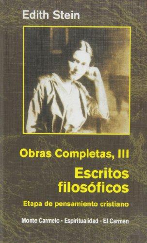 Descargar Libro Edith Stein. Obras completas: Ediht Stein. Obras Completas III: Escritos filosóficos. Etapa de pensamiento cristiano (Maestros Espirituales Cristianos) de EDITH STEIN