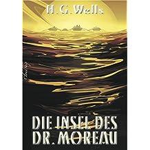 Die Insel des Dr. Moreau (Neuübersetzung)
