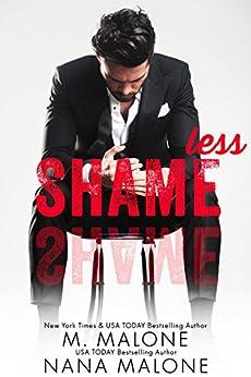 Shameless (The Shameless Trilogy Book 1) by [Malone, M., Malone, Nana]