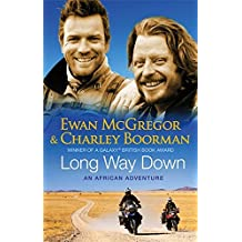 Long Way Down by Charley Boorman (2008-06-02)