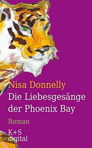 Download Die Liebesgesänge der Phoenix Bay