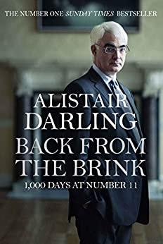 Back from the Brink: 1000 Days at Number 11 by [Darling, Alistair]
