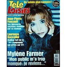 TELE LOISIRS N° 988 du 31-01-2005 FORUM PLANETE - ISABELLE GIORDANO - JOHNNY HALLYDAY.J.PIERRE FOUCAULT - LAURENCE BOCCOLINI - MYLENE FARMER