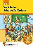 Hauschka Vorschule - Übungen für die Vorschule und zur Förderung der Schulreife