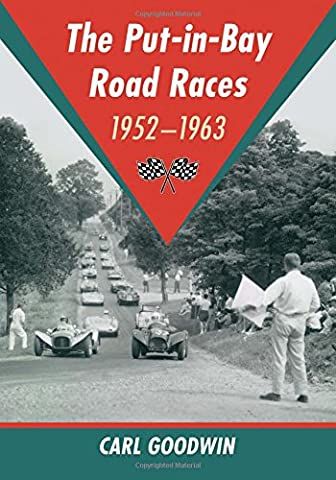 The Put-In-Bay Road Races, 1952-1963