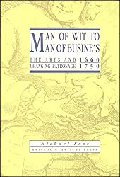 Man of Wit to Man of Business: Arts and Changing Patronage, 1660-1750