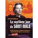 The Seventh Day in Saint Malo ( Le septième jour de Saint-Malo ) ( The 7th Day in Saint Malo )