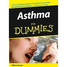 Asthma Fur Dummies (Für Dummies)