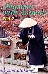 Dhamma With Animals Part 2 (English Edition)