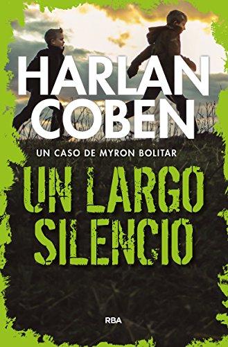 Un largo silencio: Serie Myron Bolitar (NOVELA POLICÍACA BIB)