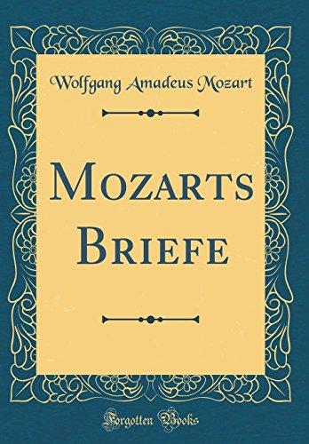 Mozarts Briefe (Classic Reprint)