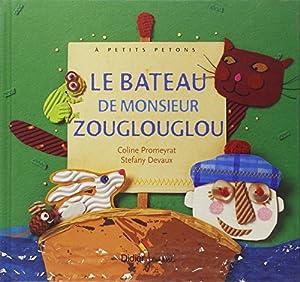 """Afficher """"Le Bateau de monsieur Zouglouglou"""""""