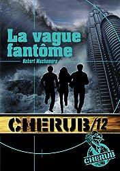 Cherub, Tome 12 : La vague fantôme