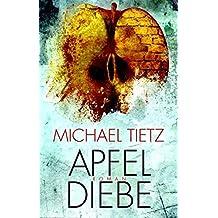 Apfeldiebe: Roman (EDITION 211 / Krimi, Thriller, All-Age)