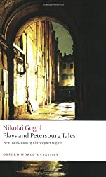 Plays and Petersburg Tales Petersburg Tales, Marriage, The Government Inspector (Oxford World's Classics)