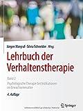 Lehrbuch der Verhaltenstherapie, Band 2: Psychologische Therapie bei Indikationen im Erwachsenenalter