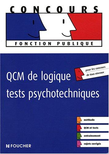 QCM de logique, tests psychotechniques (Ancienne Edition)