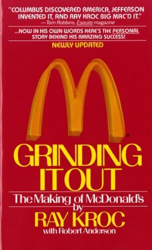 Grinding It Out: The Making Of McDonald's by Ray Kroc (2012) Mass Market Paperback