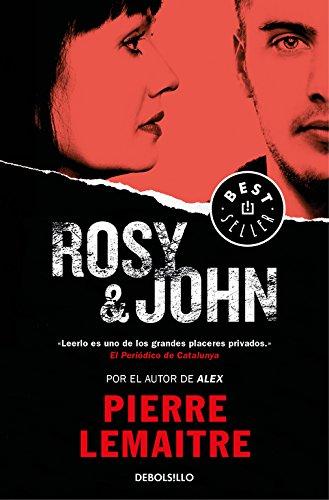 Rosy & John (Un caso del comandante Camille Verhoeven 3) (BEST SELLER) por Pierre Lemaitre