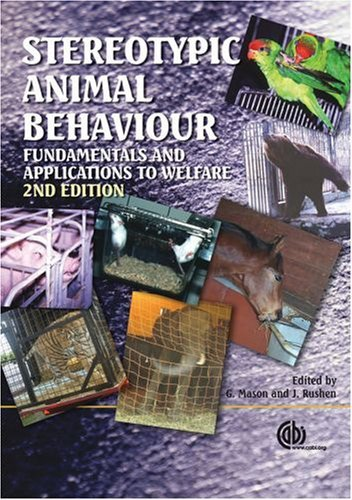 Stereotypic Animal Behaviour: Fundamentals and Applications to Welfare by Georgia Mason (2006-12-11)