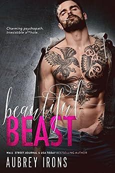 Beautiful Beast by [Irons, Aubrey]