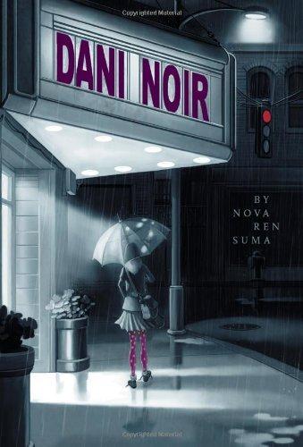 [(Dani Noir)] [By (author) Nova Ren Suma] published on (November, 2009) (Nova Suma)