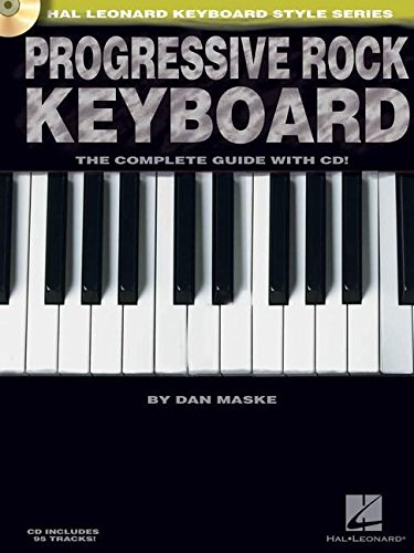 Progressive Rock Keyboard: The Complete Guide (Hal Leonard Keyboard Style)