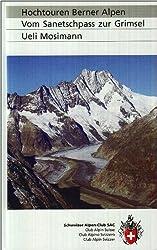 SAC Hochtouren Berner Alpen: Vom Sanetschpass zur Grimsel
