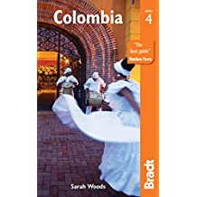 Colombia (Bradt Travel Guide)