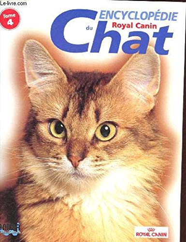 Encyclopédie du chat Tome 1 Royal Canin