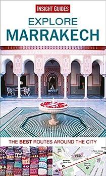Insight Guides: Explore Marrakech (Insight Explore Guides) von [Guides, Insight]