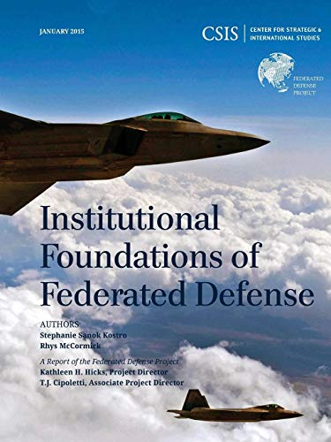 INSTITUTIONAL FOUNDATIONS OF FPB CSIS Reports
