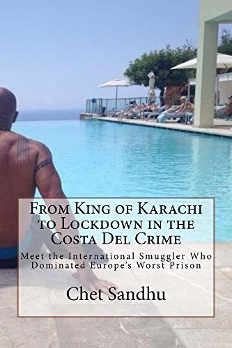 From King of Karachi to Lockdown in the Costa Del Crime: Meet the International Smuggler