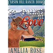 Falling For Love (Contemporary Cowboy Romance) (Carson Hill Ranch Book 9)