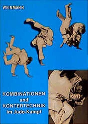 Kombinationen und Kontertechnik im Judo-Kampf (Fachbücher für Judo)