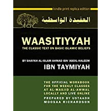 WAASITIYYAH: The Classic Text on Basic Islamic Beliefs