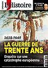 L'Histoire, n°454 : Guerre de Trente Ans par L'Histoire
