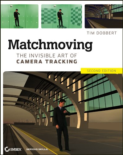 Matchmoving: The Invisible Art of Camera Tracking por Tim Dobbert