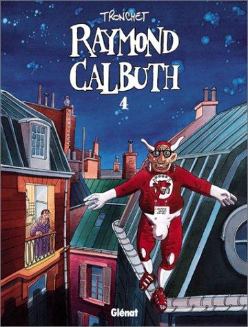 Raymond Calbuth, tome 4