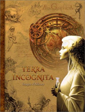 Terra Incognita : Images d'ailleurs