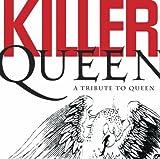 Killer Queen: a Tribute..