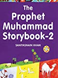 Image de The Prophet Muhammad Storybook-2: Islamic Children's Books on the Quran, the Hadith and the Prophet Muhammad (English Edition)