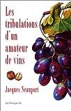 Les tribulations d'un amateur de vins