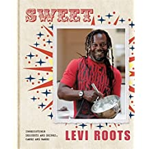Sweet: Irresistible Desserts and Drinks, Cakes and Bakes by Levi Roots (2012-07-04)